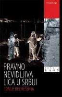 Pravno nevidljiva lica u Srbiji – i dalje bez rešenja