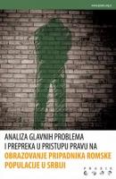 Analiza glavnih prepreka i problema u pristupu pravu na obrazovanje Romske populacije u Srbiji